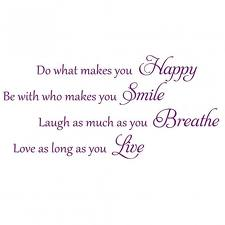 happy smile breathe live