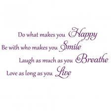 happy smile breathe live